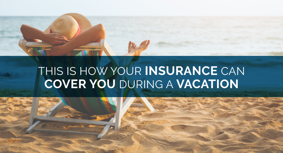 blog image of a woman relaxing on the beach; blog title: This Is How Your Insurance Can Cover You During a Vacation